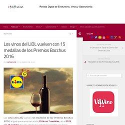 Los vinos del LIDL vuelven con 15 medallas de los Premios Bacchus 2016 - RECETUM Noticias de vinos y gastronomía