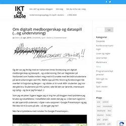 Om digitalt medborgerskap og dataspill (…og undervisning)