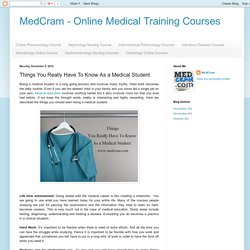MedCram - Online Medical Training Courses: Things You Really Have To Know As a Medical Student