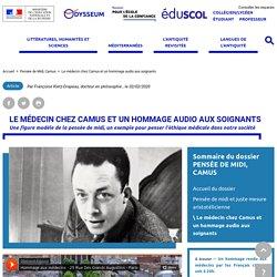 Le médecin chez Camus et un hommage audio aux soignants