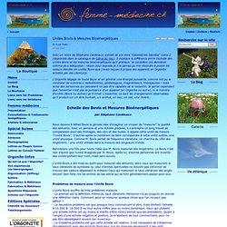 Femme-Médecine - Unités Bovis & Mesures Bioénergétiques