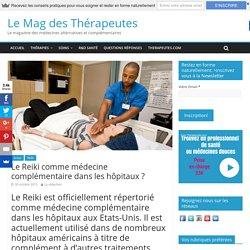 Le Reiki comme médecine complémentaire dans les hôpitaux ?