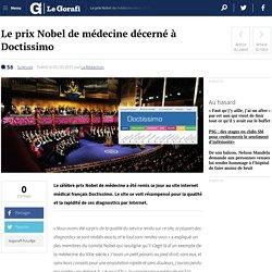 Le prix Nobel de médecine décerné à Doctissimo — Le Gorafi.fr Gorafi News Network