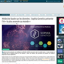 Médecine basée sur les données : Sophia Genetics présente l'IA « la plus avancée au monde »
