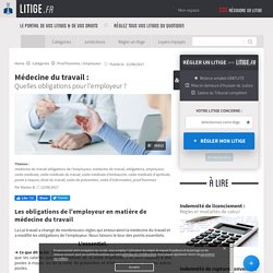 Médecine du travail : Quelles obligations pour l'employeur ?