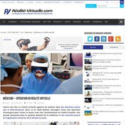 Médecine - Opération en réalité virtuelle