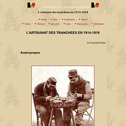 Médecins de la Grande Guerre - L'artisanat des tranchées en 1914-1918