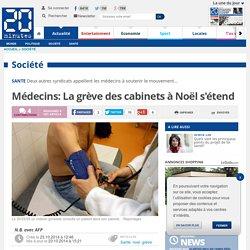 Médecins: La grève des cabinets à Noël s'étend
