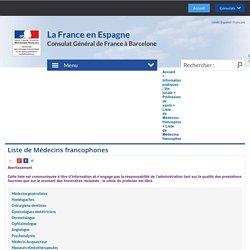 Liste de Médecins francophones - La France en Espagne