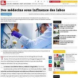 Des médecins sous influence des labos