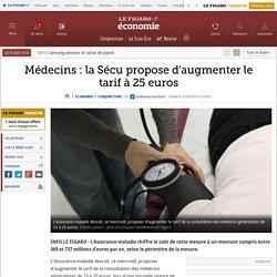 Médecins: la Sécu propose d'augmenter le tarif à 25 euros