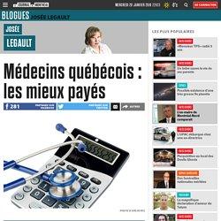 Médecins québécois : les mieux payés