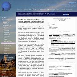 Rouen, Paris : L'ordre des médecins sanctionne la victime présumée de viols par un psychiatre