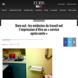 Burn out: les médecins du travail ont l'impression d'être un «service après-vente»