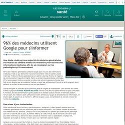 96% des médecins utilisent Google pour s'informer