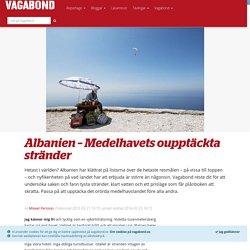 Albanien – Medelhavets oupptäckta stränder