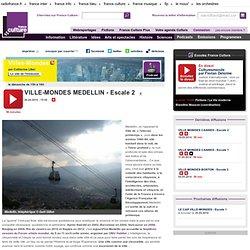 VILLE-MONDES MEDELLIN - Escale 2 - Ailleurs