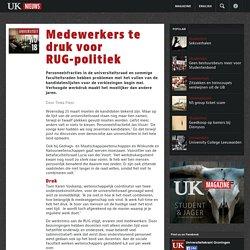 Medewerkers te druk voor RUG-politiek - UK