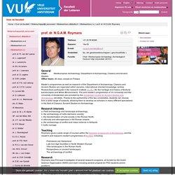 Nico Roymans (VU University Amsterdam, Amsterdam) : l'inventeur