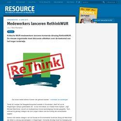 Medewerkers lanceren RethinkWUR