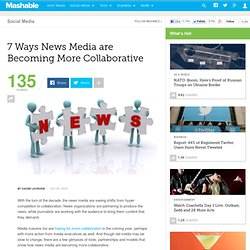 7 Ways News Media are Becoming More Collaborative