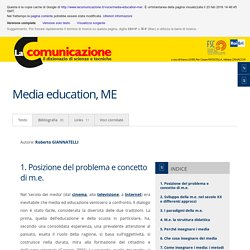 Media education, ME - La Comunicazione