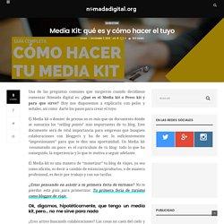 Media Kit: qué es y cómo hacer el tuyo - Nómada Digital