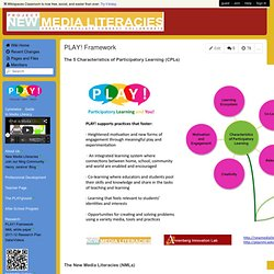 PLAY! New Media Literacies - PLAY! Framework