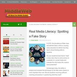 Real Media Literacy: Spotting a Fake News Story