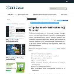 8 Tips for Your Media Monitoring Strategy