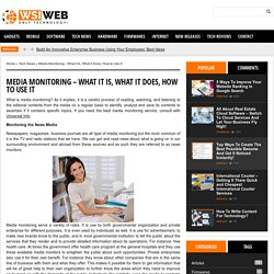 Media Monitoring – What it Is, What it Does, How to Use It