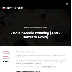 What to do and what not do in Media Planning Strategies - MBC Group CO