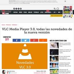 VLC Media Player 3.0, todas las novedades de la nueva versión