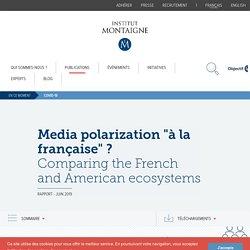 "Media polarization ""à la française"""
