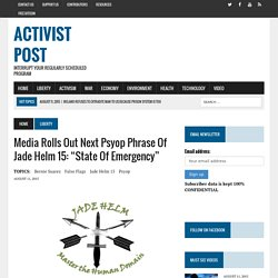 "Media Rolls Out Next Psyop Phrase of Jade Helm 15: ""State of Emergency"""