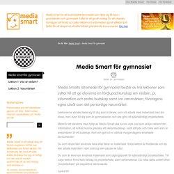 Media Smart för gymnasiet - Media Smart