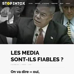 LES MEDIA SONT-ILS FIABLES ?