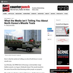 What the Media isn't Telling You About North Korea's Missile Tests