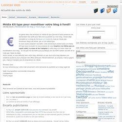 Média Kit Type Pour Monétiser Votre Blog à Fond!!