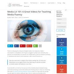 Media Lit 101: 6 Great Videos for Teaching Media Fluency