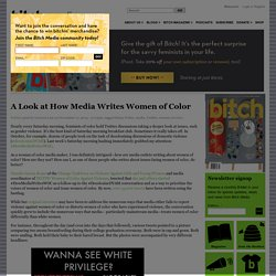 A Look at How Media Writes Women of Color
