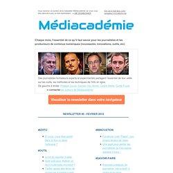 Médiacadémie - Newsletter #5 - février 2014 - L'essentiel pour journalistes et producteurs de contenus numériques