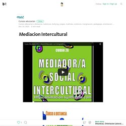 Mediacion Intercultural – Cursos educacion social – Medium
