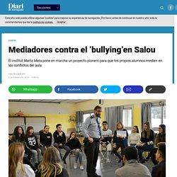 Mediadores contra el 'bullying'en Salou