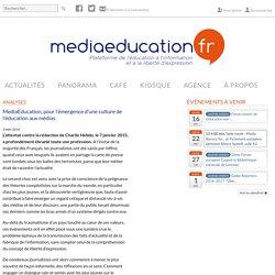 pour l'émergence d'une culture de l'éducation aux médias - mediaeducation.fr