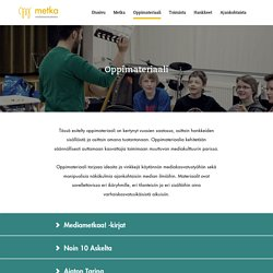Oppimateriaali - Mediakasvatuskeskus Metka