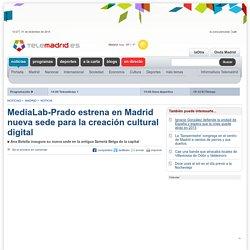 MediaLab-Prado estrena en Madrid nueva sede para la creación cultural digital