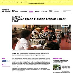 Medialab Prado plans to become 'lab of labs'