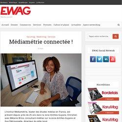 Médiamétrie connectée ! – EWAG