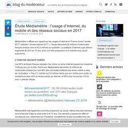 Étude Médiamétrie : l'usage d'Internet, du mobile et des réseaux sociaux en 2017